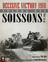 Decisive Victory 1918: Vol 1, Soissons (new from Legion Wargames)