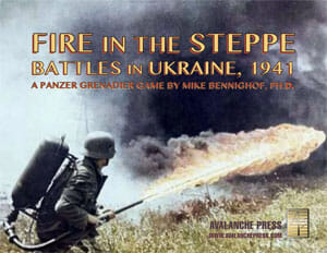 Fire in the Steppe (new from Avalanche Press)