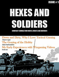 Hexes and Soldiers, Issue 1