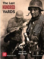 The Last Hundred Yards (new from GMT Games)