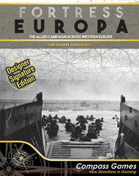 Fortress Europa, Designer Signature Edition (new from Compass Games)