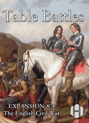 Table Battles Expansion No. 4: English Civil War (new from Hollandspiele)