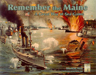 Great War at Sea: Remember the Maine (new from Avalanche Press)