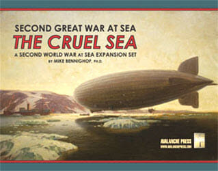 Second Great War at Sea: The Cruel Sea Expansion (new from Avalanche Press)