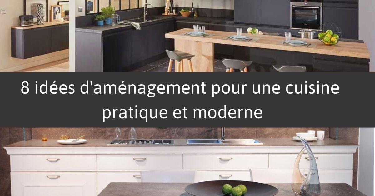 Surréaliste 8 idées d'aménagement pour une cuisine pratique et moderne CM-41