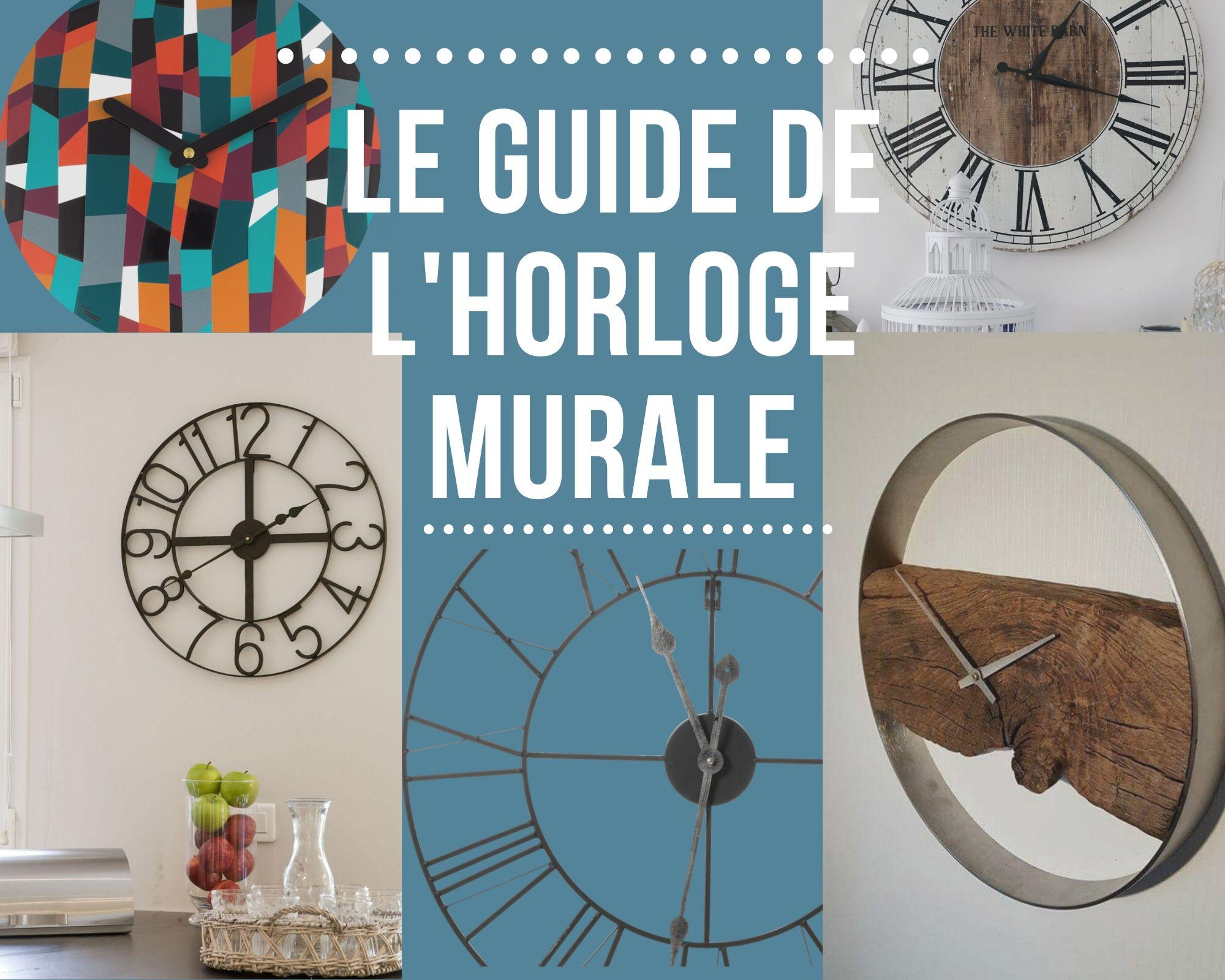 Grosse Horloge Fer Forgé choix, styles et matériaux : le guide de l'horloge murale