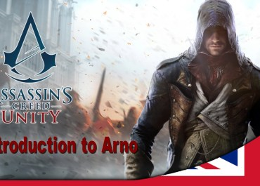 Assassin's Creed Unity - Introduction to Arno