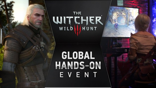 The Witcher 3: Wild Hunt  - Worldwide Hands-On Event