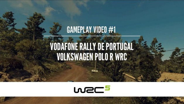 WRC 5 - Gameplay video #1 - VW Polo R WRC 2015 on Vodafone Rally de Portugal