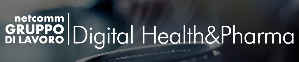 Netcomm Gruppo di Lavoro Digital Health & Pharma