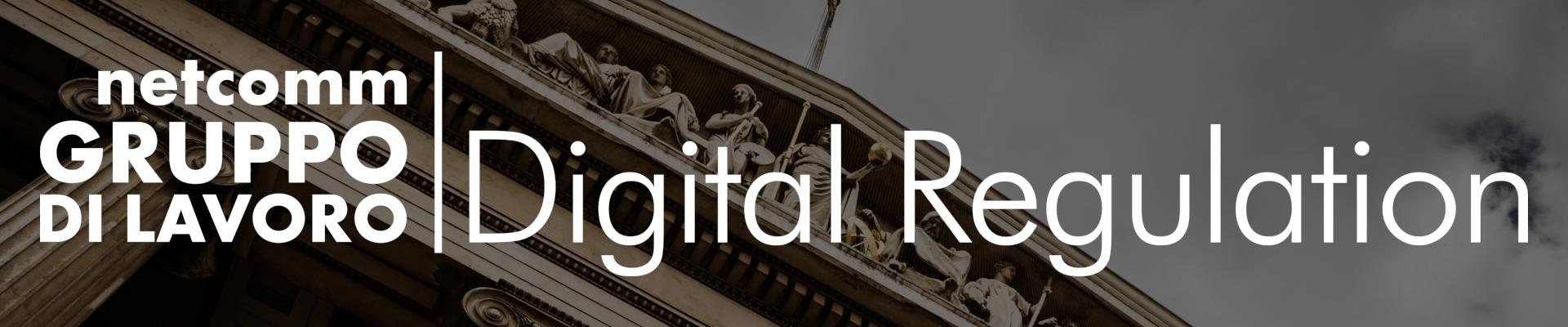 Gruppo di Lavoro | Digital Regulation - 27 Settembre 2019