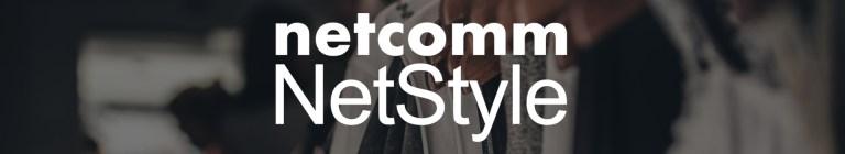 Nasce Netcomm NETSTYLE per i brand italiani del Fashion e Lifestyle