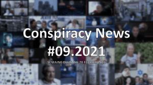 Conspiracy News #09.2021