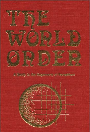 Eustace Mullins: The World Order