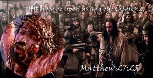 Jews - Jesus Blood Curse