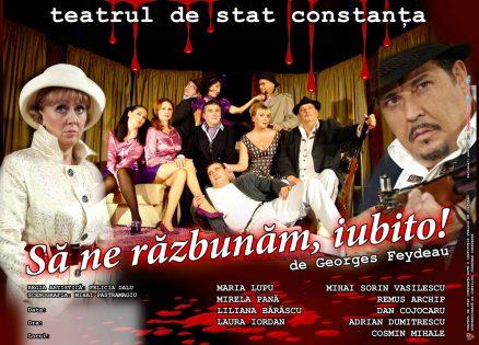 Sa ne razbunam, iubito! la Teatrul de Stat Constanta