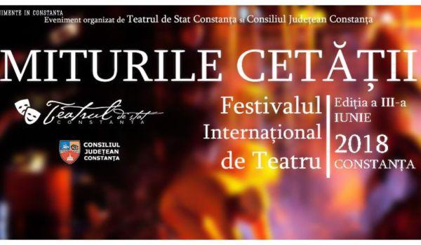 Festivalul International de Teatru Miturile Cetatii 2018