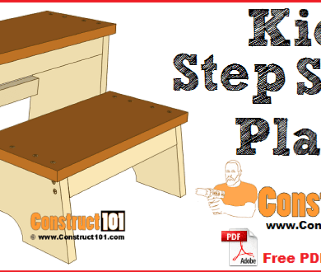 Kids Step Stool Plans Free Pdf Download And Step By Step Drawings