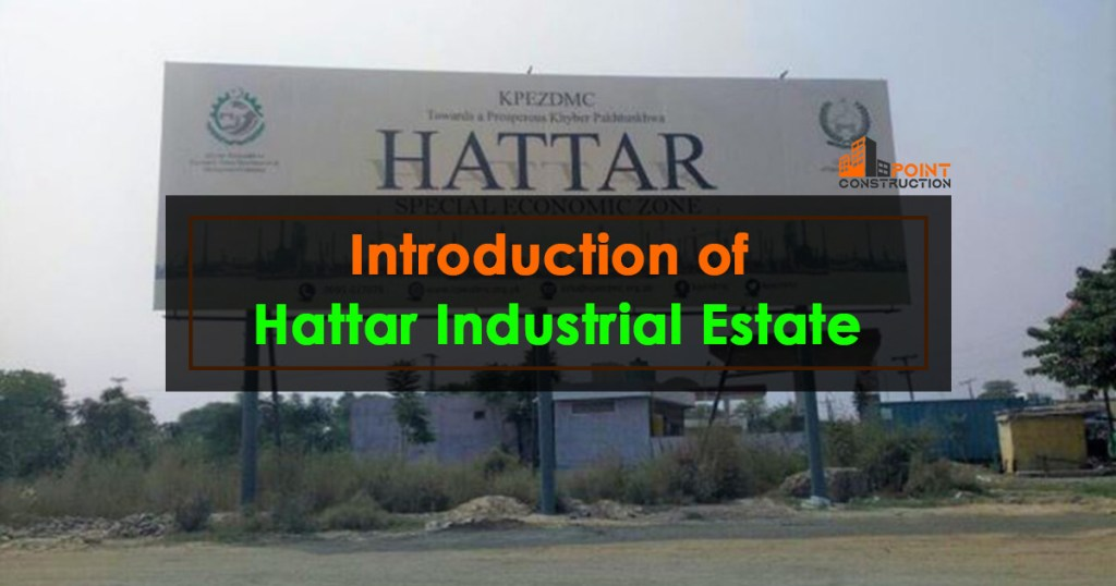 Introduction of Hattar Industrial Estate