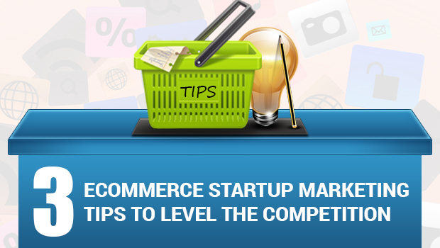 Ecommerce-Startup-Marketing-Tips2