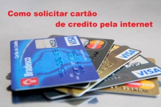 Como solicitar cartão de credito pela internet