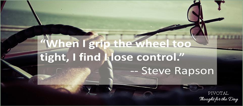 Pivoptal Wisdom from Steve Rapson