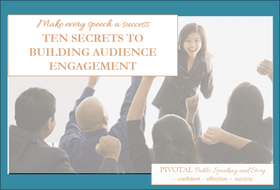 10 secrets to building audience engagement
