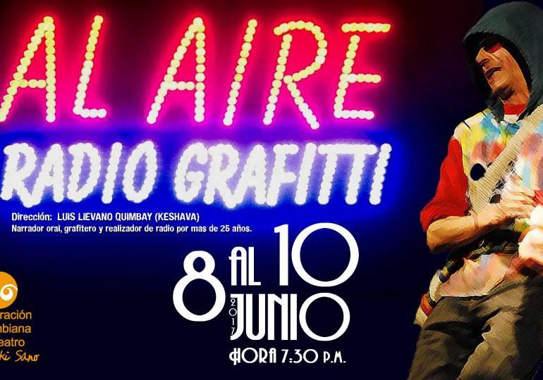 Teatro, grafitti y radio en un mismo lugar
