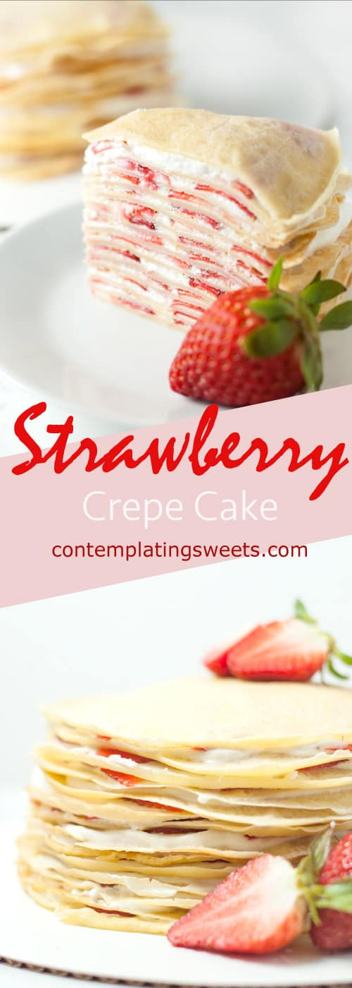 Strawberry Crepe Cake- Filled with whipped cream and strawberries, this fancy looking strawberry crepe cake comes together easily to make an impressive and delicious dessert.
