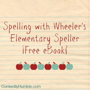 Spelling with Wheeler's Elementary Speller