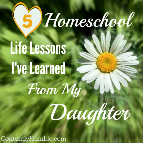 5 Homeschool Life Lessons I've Learned From My Daughter