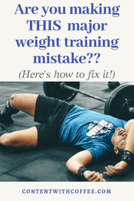 Weight Training Mistake