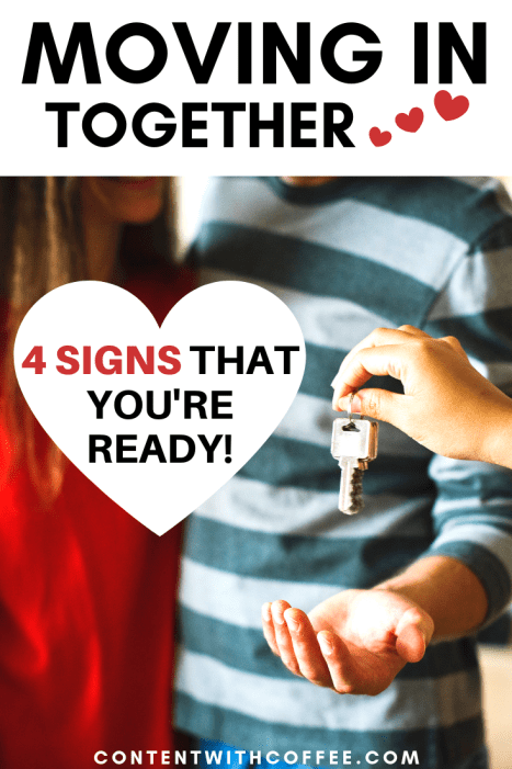 Moving in together - 4 signs that you're ready! #movingin #relationships #adulting