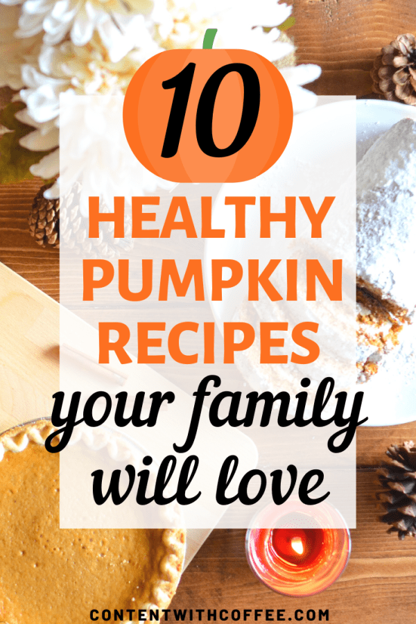 10 healthy pumpkin recipes your family will love