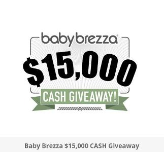 The Baby Brezza $15,000 CASH Sweepstakes – Chance to Win a $15,000 Cash