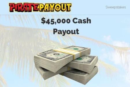 Pirate Payout's $45,000 Cash Sweepstakes – Chance to Win $45,000 Cash