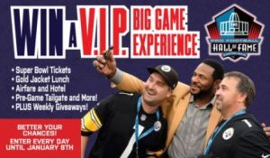 Pro Football Hall Of Fame VIP Big Game Sweepstakes – Chance to Win Supar Bowl Tickets, Gold Jacket Lunch, Airfare and Hotel, Pre game Tailgate and More