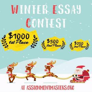 Assignmentmasters Winter-Essay-Contest– Chance to Win $1000, $500, $250 Cash Prizes