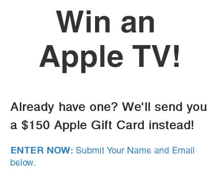 Win an Apple TV Contest – Stand Chance to Win an Apple TV or $150 Apple Gift Card