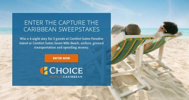 The Choice Hotels Capture the Caribbean Sweepstakes – Stand Chance to Win a 4 Night Stay at either Comfort Suites Seven Mile Beach