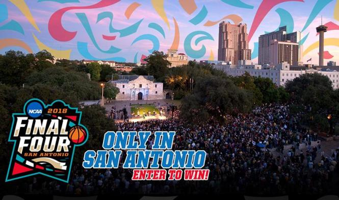 Only in San Antonio Final Four Sweepstakes – Stand Chance to Win Tickets, Hotel Stay, VIP Passes and $500 Cash
