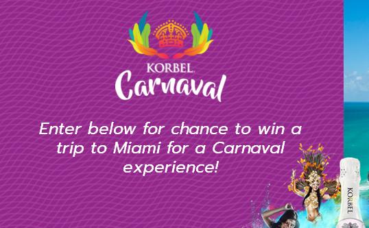 KORBEL Carnaval Sweepstakes – Stand Chance to Win A Trip to Miami FL
