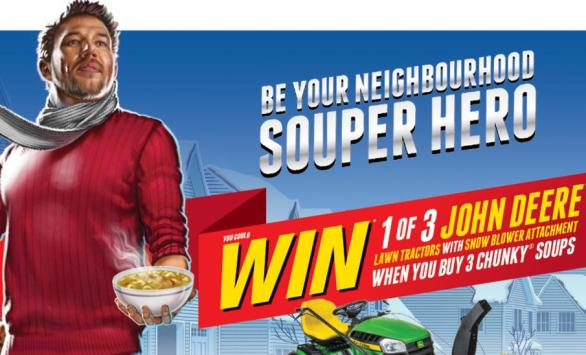 The Chunky Neighbourhood Souper Hero Contest – Stand Chance to Win 2018 John Deere E140 Lawn Tractor with Snow Blower