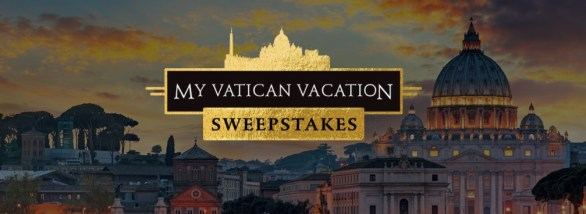 CNN POPE My Vatican Vacation Sweepstakes-Chance To Win A trip to Rome, Italy