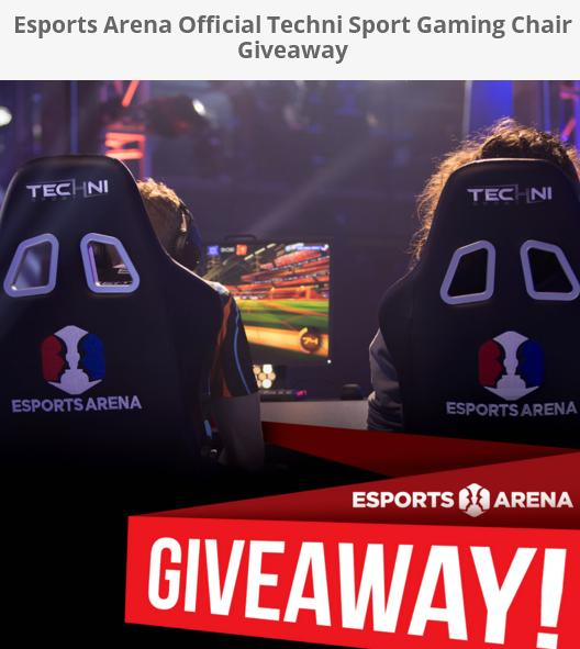 Techni Sport Official ESports Arena Giveaway - Enter For Chance To Win Techni Sport Official Esports Arena Gaming Chair