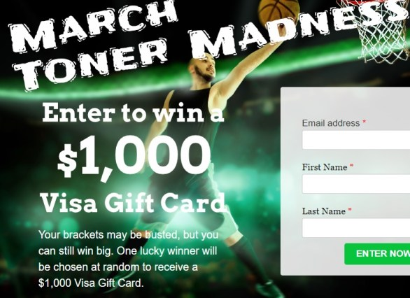 Toner Buzz March Toner Madness Sweepstakes - Enter To Win a $1,000 Visa Gift Card