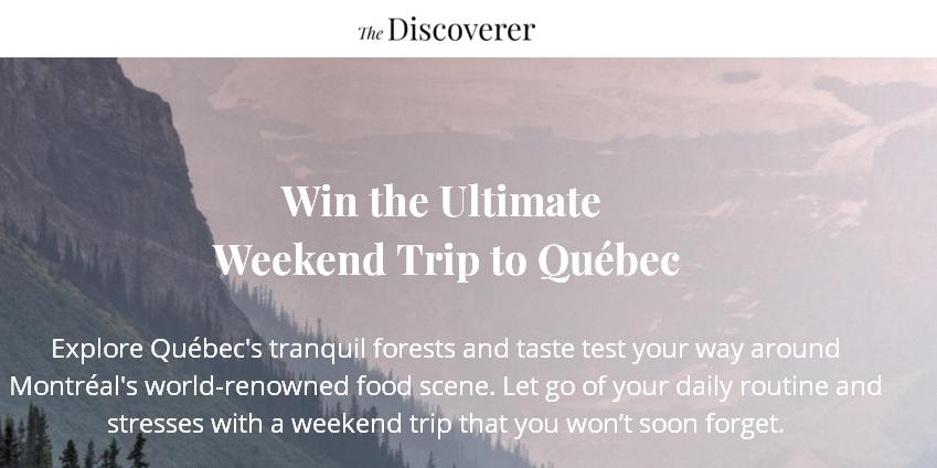 Inboxlab Sweepstakes - Chance To Win the Ultimate Weekend Trip to Québec