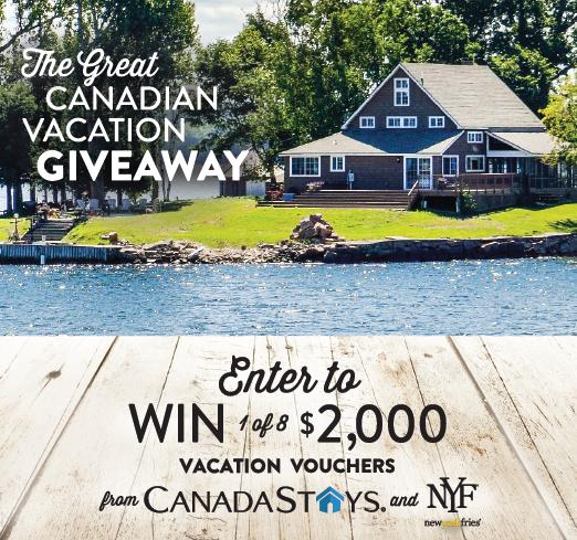 Canada Stays & New York Fries Great Canadian Vacation Giveaway - Enter For Chance To Win $2000 Travel Credit