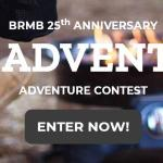 BRMB 25th Anniversary Adventure Contest – Stand Chance to Win More Than $25,000 In Prizes