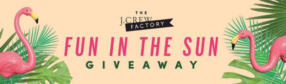 J.Crew Fun In The Sun Sweepstakes – Stand Chance to Win A $2,500 Cash, A $100 J. Crew Gift Card Prize